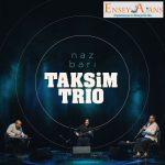 Taksim Trio Organizasyonu,
